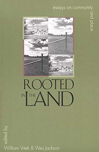 Rooted in the Land: Essays on Community and Place