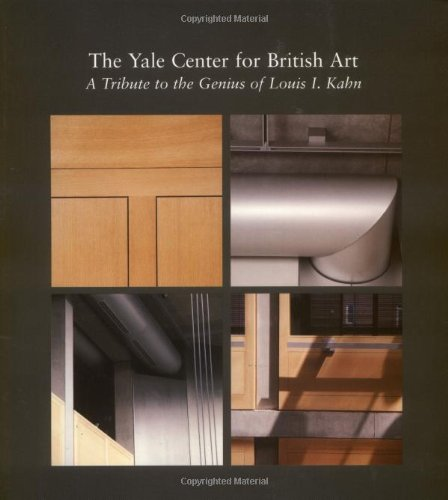 The Yale Center for British Art: A Tribute to the Genius of Louis I. Kahn (0300069723) by Duncan Robinson