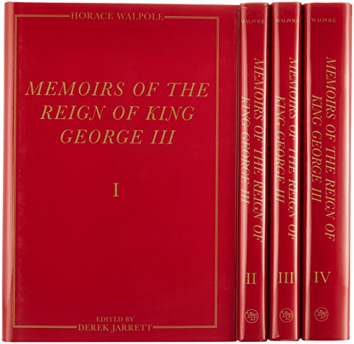 9780300070149: Memoirs of the Reign of King George III: The Yale Edition of Horace Walpole`s Memoirs (4 Volumes) (The Yale Edition of Horace Walpole`s Cor)
