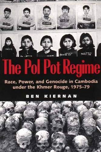9780300070521: The Pol Pot Regime: Race, Power, and Genocide in Cambodia under the Khmer Rouge, 1975-79