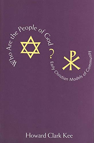 9780300070637: Who Are the People of God?: Early Christian Models of Community