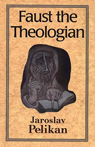 9780300070644: Faust the Theologian