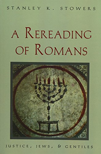 9780300070682: A Rereading of Romans: Justice, Jews, and Gentiles