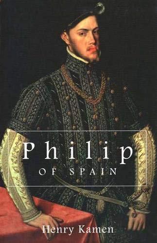 9780300070811: Philip of Spain