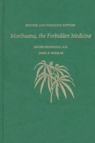 9780300070859: Marihuana, the Forbidden Medicine: Revised and Expanded Edition