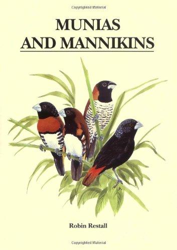 Munias and Mannikins: Restall, Robin