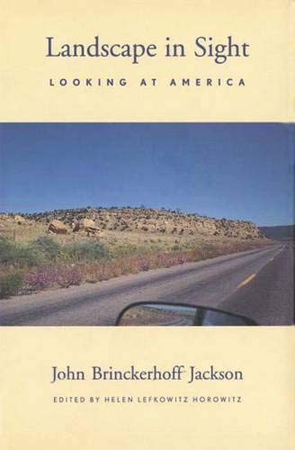 9780300071160: Landscape in Sight: Looking at America