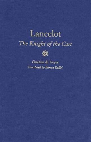 9780300071207: Lancelot: The Knight of the Cart (Chretien de Troyes Romances)