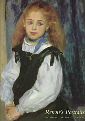 9780300071344: Renoir's Portraits: Impressions of an Age