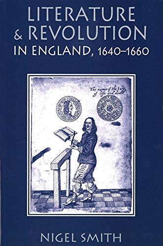 9780300071535: Literature and Revolution in England, 1640-1660