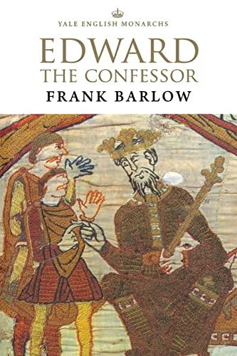9780300071566: Edward the Confessor (English Monarchs)