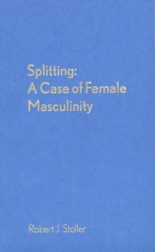 9780300071672: Splitting: A Case of Female Masculinity