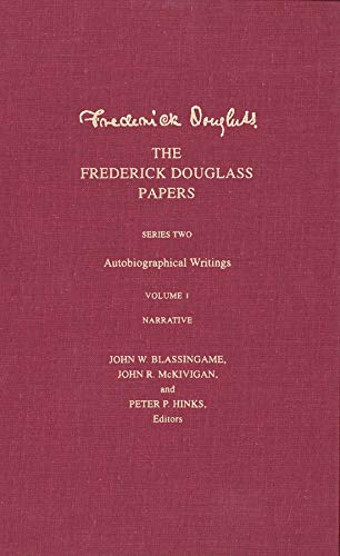 9780300071962: The Frederick Douglass Papers, Series 2: Autobiographical Writings, Vol. 1: Narrative