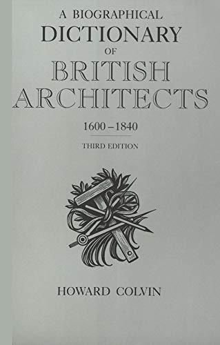 9780300072075: A Biographical Dictionary of British Architects, 1600-1840: Third Edition (The Paul Mellon Centre for Studies in British Art)