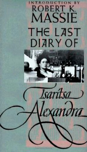 The Last Diary of Tsaritsa Alexandra (Annals of Communism Series)