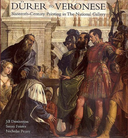 9780300072204: Durer to Veronese: Sixteenth-Century Paintings in the National Gallery