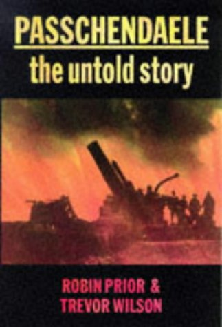 9780300072273: Passchendaele: The Untold Story