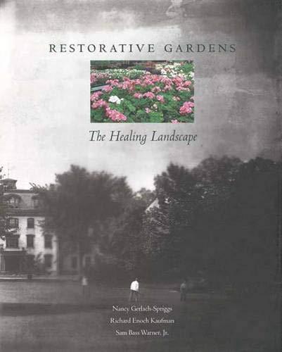9780300072389: Restorative Gardens: The Healing Landscape