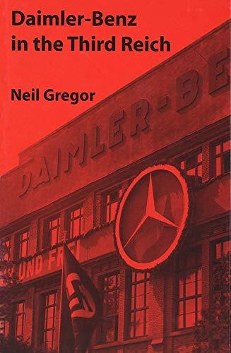 Daimler-Benz in the Third Reich (Hardback): Neil Gregor