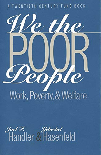 9780300072501: We the Poor People: Work, Poverty, and Welfare (Yale Fastback Series)
