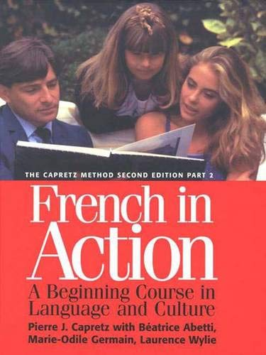 9780300072679: French in Action : A Beginning Course in Language and Culture, the Capretz Method: Part 2