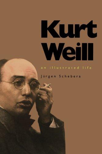 9780300072846: Kurt Weill: An Illustrated Life
