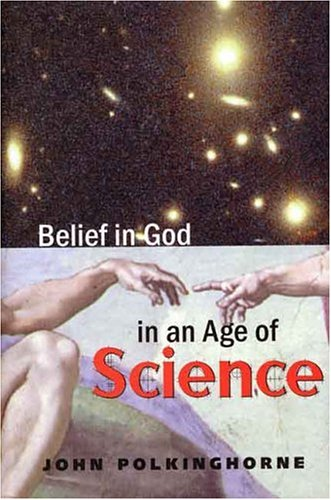 9780300072945: Belief in God in an Age of Science (The Terry Lectures Series)