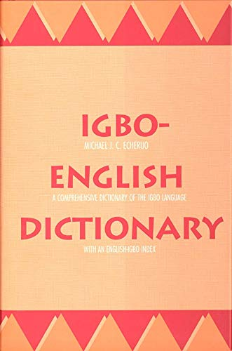 9780300073072: Igbo-English Dictionary: A Comprehensive Dictionary of the Igbo Language, With an English-Igbo Index