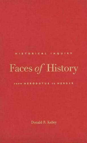 9780300073089: Faces of History: Historical Inquiry from Herodotus to Herder