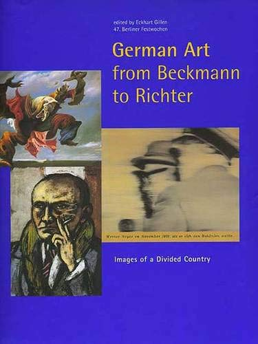 9780300073249: German Art from Beckmann to Richter: Images of a Divided Country