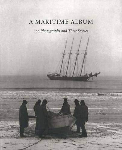 9780300073423: A Maritime Album: 100 Photographs and Their Stories