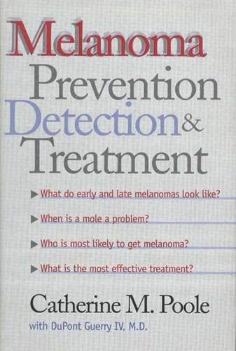 9780300073614: Melanoma: Prevention, Detection, and Treatment (Yale University Press Health & Wellness)