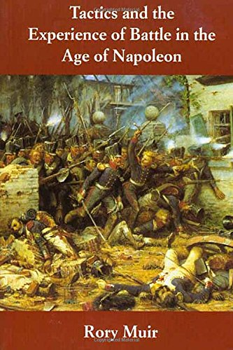 9780300073850: Tactics and the Experience of Battle in the Age of Napoleon
