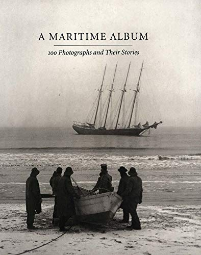 9780300073997: A Maritime Album 100 Photographs and Their Stories