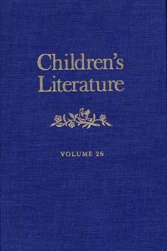 Children's Literature: Volume 26 (Children's Literature Series): R. H. W.