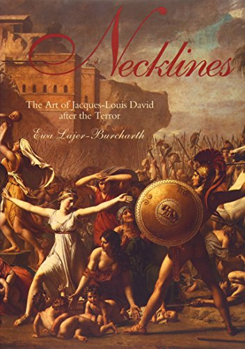 9780300074215: Necklines: The Art of Jacques-Louis David After the Terror
