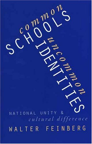 9780300074222: Common Schools, Uncommon Identities: National Unity and Cultural Difference