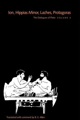 9780300074383: The Dialogues of Plato, Volume 3: Ion, Hippias Minor, Laches, Protagoras (Vol 3)