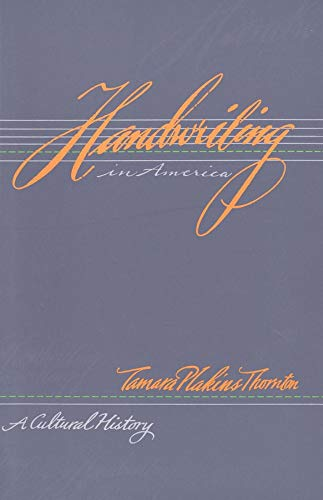 9780300074413: Handwriting in America: A Cultural History