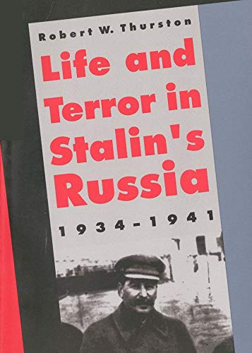 9780300074420: Life and Terror in Stalin's Russia, 1934-1941