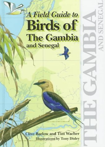 9780300074543: A Field Guide to Birds of The Gambia and Senegal