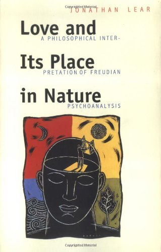 9780300074673: Love and Its Place in Nature: A Philosophical Interpretation of Freudian Psychoanalysis