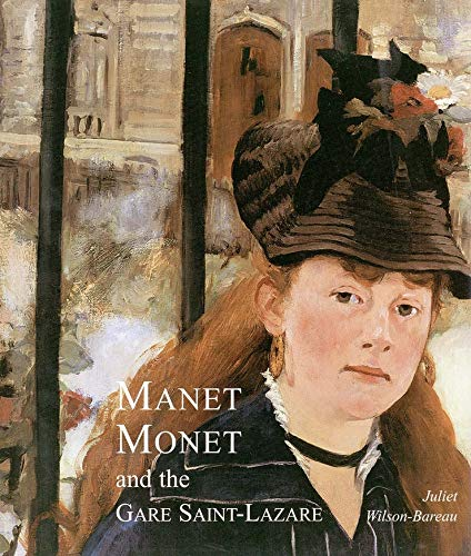 9780300075106: Manet, Monet, and the Gare Saint-Lazare