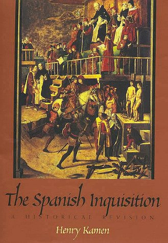 9780300075229: The Spanish Inquisition: A Historical Revision