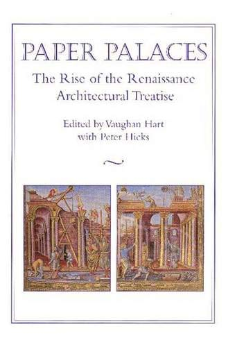 9780300075304: Paper Palaces: The Rise of the Renaissance Architectural Treatise