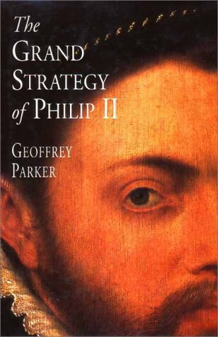 9780300075403: The Grand Strategy of Philip II