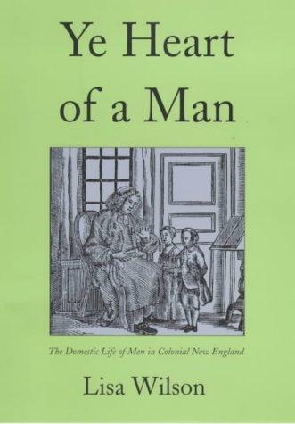 Ye Heart of a Man: The Domestic: Lisa Wilson