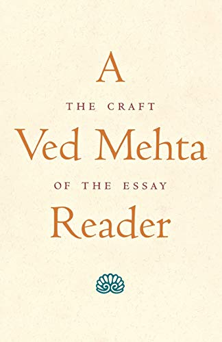 9780300075618: A Ved Mehta Reader: The Craft of the Essay