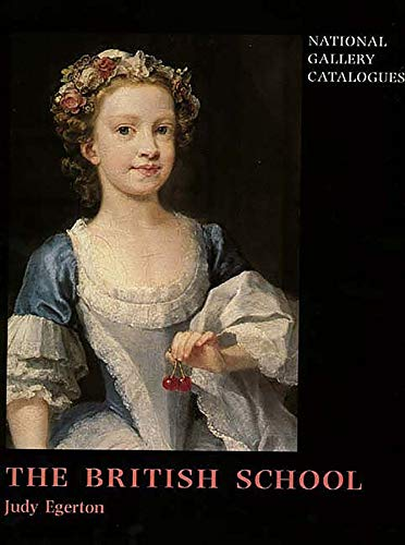9780300075755: The British School (National Gallery London Publications)
