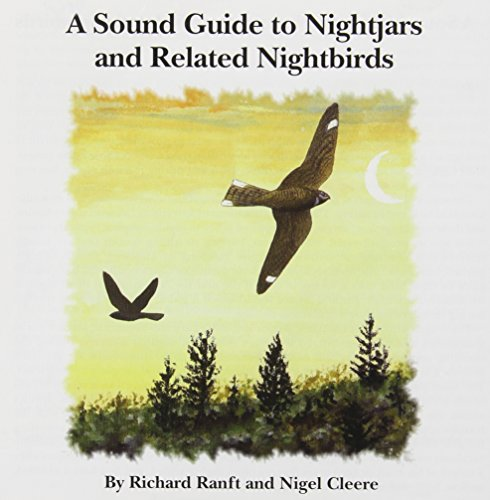 A Sound Guide to Nightjars: CD: Cleere, Nigel